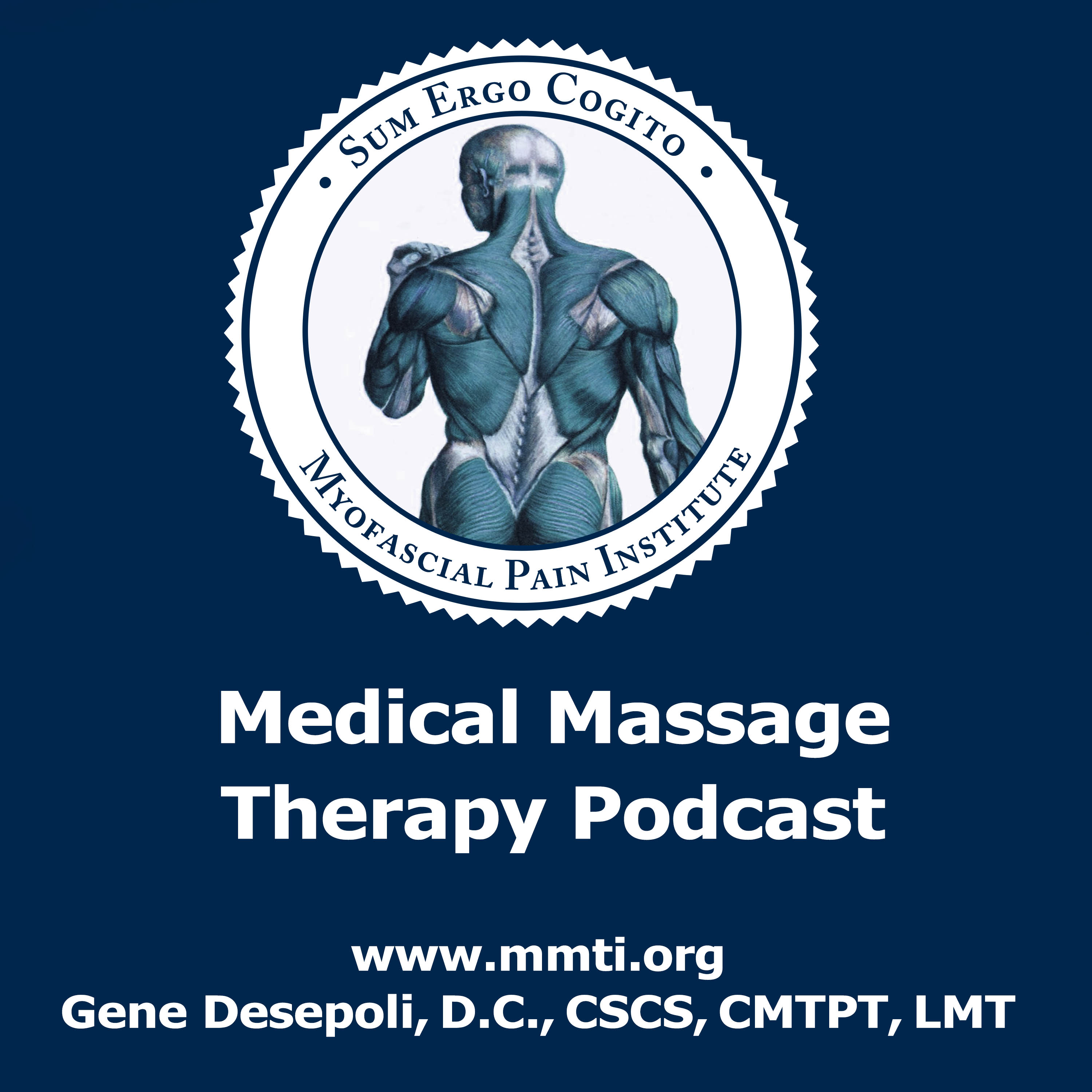 Medical Massage Therapy Podcast – The Myofascial Pain Institute